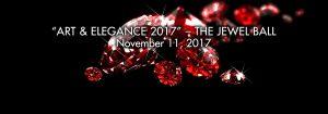 Art & Elegance 2017 - The Jewel Ball - November 11, 2017